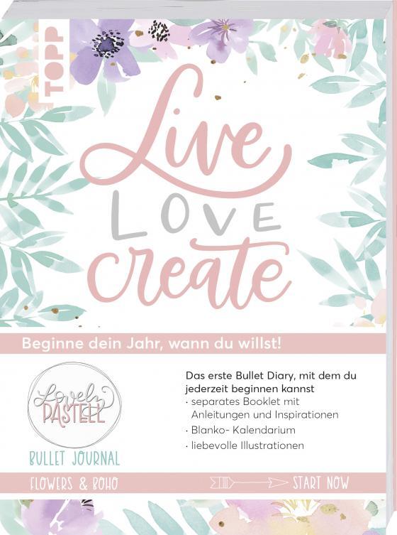 Cover-Bild Bullet Journal Lovely Pastell Flowers & Boho - Live, love, create