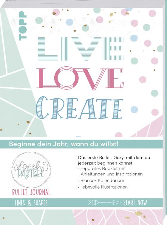 Cover-Bild Bullet Journal Lovely Pastell Lines & Shapes - Live, love, create