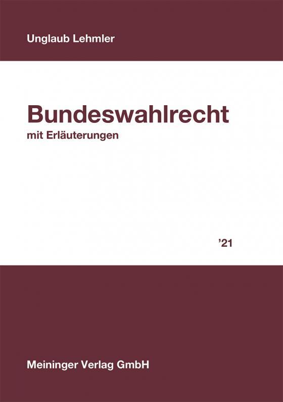 Cover-Bild Bundeswahlrecht mit Erläuterungen 2021