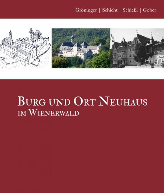 Cover-Bild Burg und Ort Neuhaus im Wienerwald