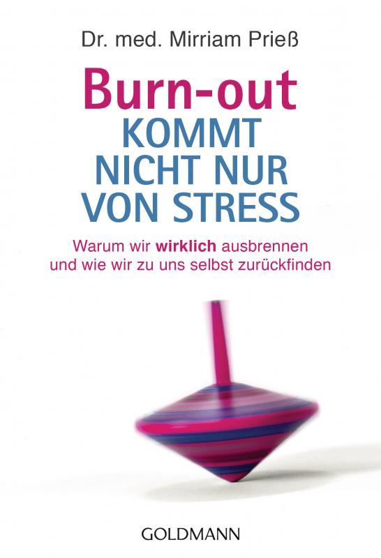 Cover-Bild Burn-out kommt nicht nur von Stress