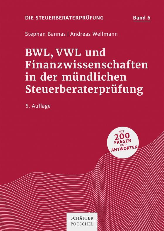 Cover-Bild BWL, VWL und Finanzwissenschaften in der mündlichen Steuerberaterprüfung