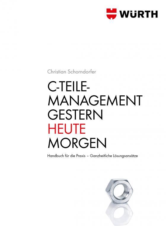 Cover-Bild C - Teile Management. Gestern · Heute · Morgen