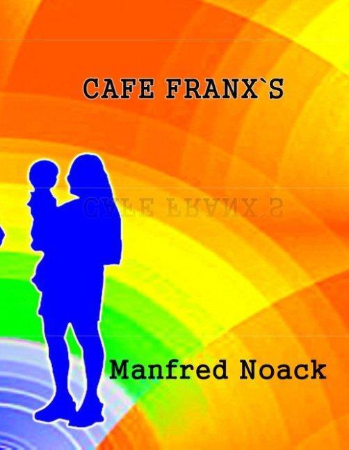 Cover-Bild Cafe Franxs