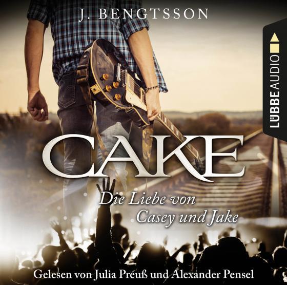 Cover-Bild CAKE - Die Liebe von Casey und Jake