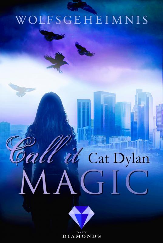 Cover-Bild Call it magic 3: Wolfsgeheimnis