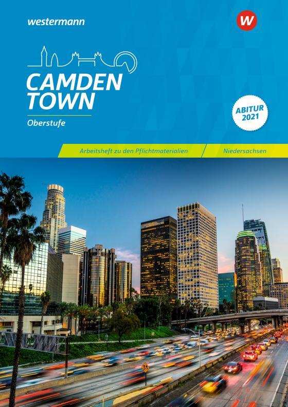 Cover-Bild Camden Town Oberstufe / Camden Town Oberstufe - Ausgabe für die Sekundarstufe II in Niedersachsen