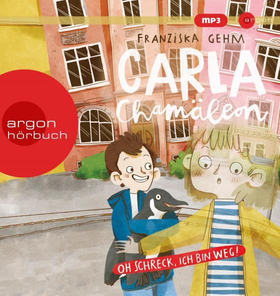 Cover-Bild Carla Chamäleon. Oh Schreck, ich bin weg!