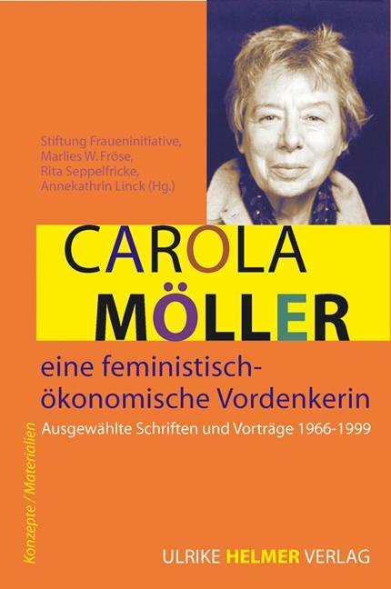 Cover-Bild Carola Möller – eine feministisch-ökonomische Vordenkerin