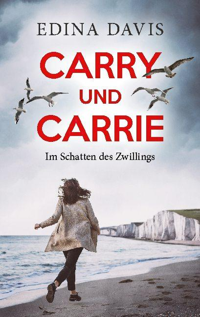 Cover-Bild Carry und Carrie