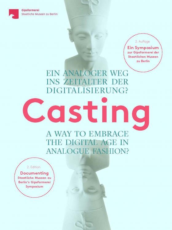 Cover-Bild Casting. Ein analoger Weg ins Zeitalter der Digitalisierung?