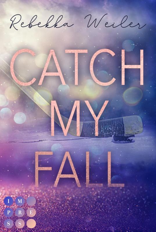 Cover-Bild Catch My Fall