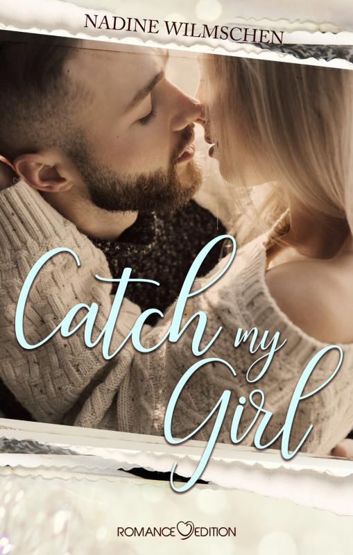 Cover-Bild Catch My Girl