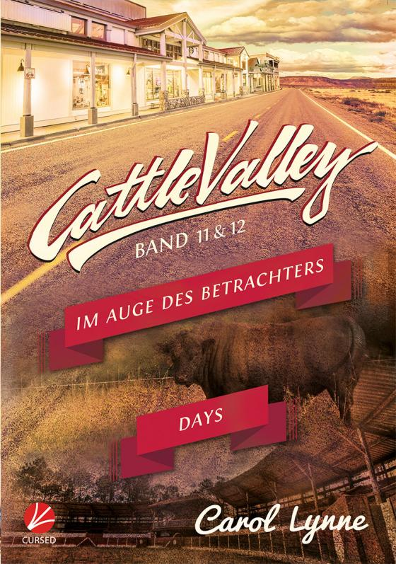 Cover-Bild Cattle Valley: Im Auge des Betrachters + Cattle Valley Days (Band 11+12)