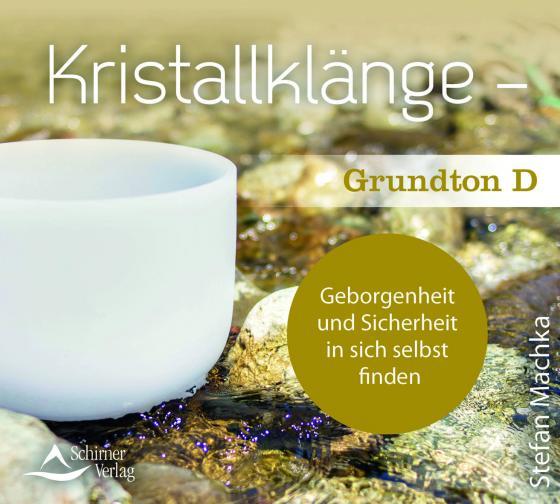 Cover-Bild CD Kristallklänge – Grundton D