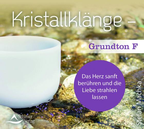 Cover-Bild CD Kristallklänge – Grundton F