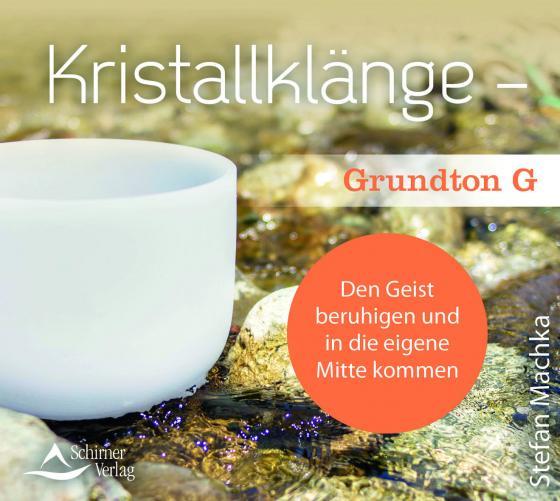 Cover-Bild CD Kristallklänge – Grundton G