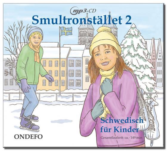 Cover-Bild CD Smultronstället 2 - Schwedisch für Kinder: Die zugehörige CD zum Lehrwerk Smultronstället 2 - Schwedisch für Kinder
