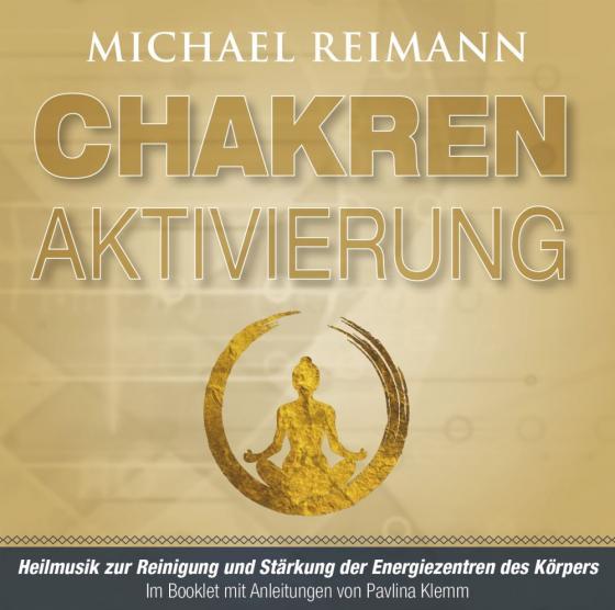 Cover-Bild CHAKREN-AKTIVIERUNG (mit Solfeggio-Frequenzen)