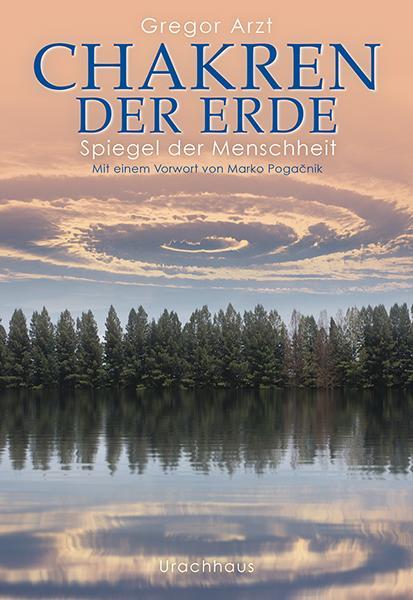 Cover-Bild Chakren der Erde – Spiegel der Menschheit