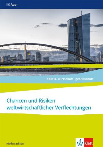 Cover-Bild Chancen und Risiken weltwirtschaftlicher Verflechtungen. Abiturjahrgang 2021