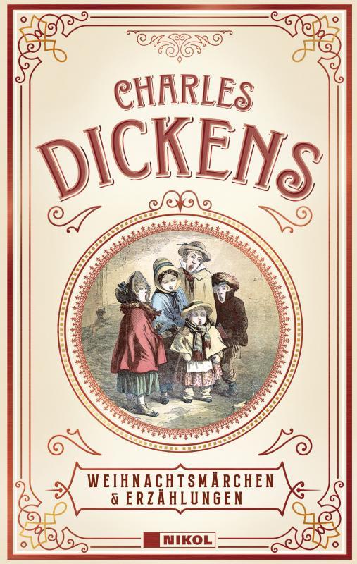 Cover-Bild Charles Dickens: Weihnachtsmärchen & Erzählungen