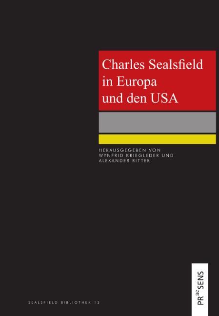 Cover-Bild Charles Sealsfield in Europa und den USA