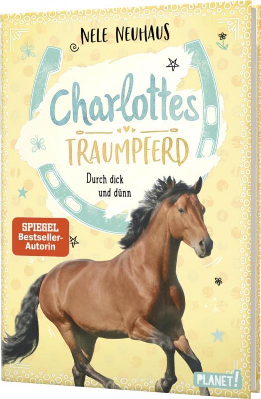 Cover-Bild Charlottes Traumpferd 6: Durch dick und dünn