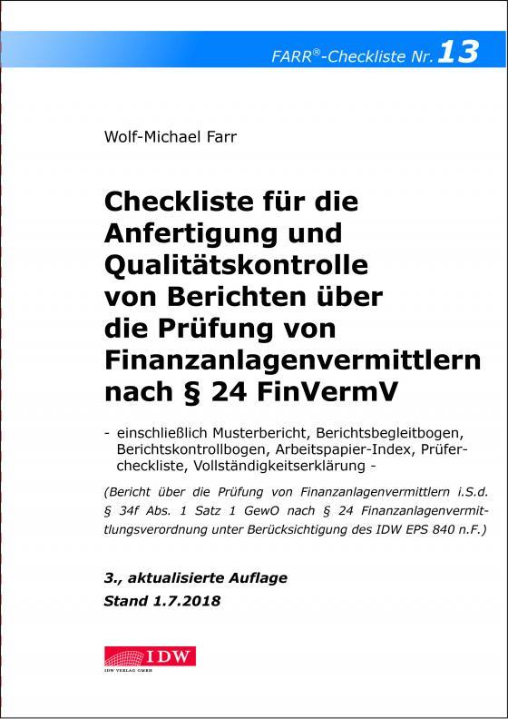 Cover-Bild Checkliste 13 für die Anfertigung und Qualitätskontrolle von Berichten über die Prüfung von Finanzanlagenvermittlern nach § 24 FinVermV