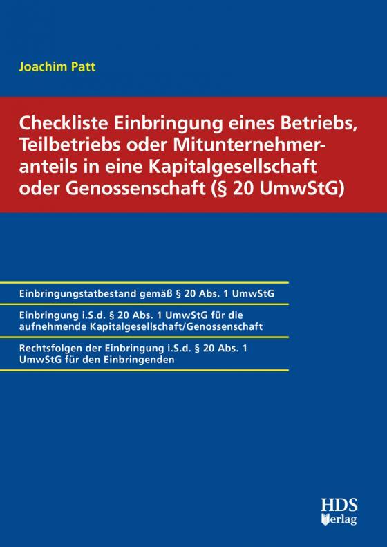 Cover-Bild Checkliste Einbringung eines Betriebs, Teilbetriebs oder Mitunternehmeranteils in eine Kapitalgesellschaft oder Genossenschaft (§ 20 UmwStG)