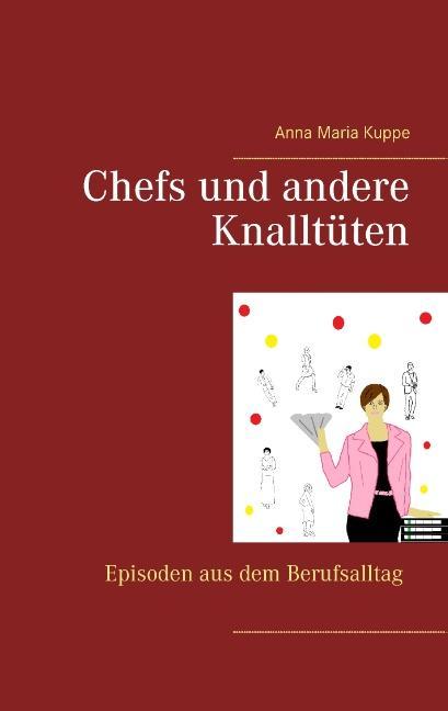 Cover-Bild Chefs und andere Knalltüten