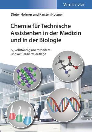 Cover-Bild Chemie für Technische Assistenten in der Medizin und in der Biologie