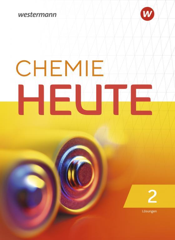 Cover-Bild Chemie heute SI / Chemie Heute - Ausgabe 2020 für das G9 in Nordrhein-Westfalen