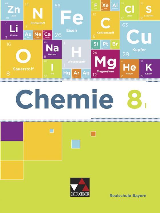 Cover-Bild Chemie – Realschule Bayern / Chemie Realschule Bayern 8 I