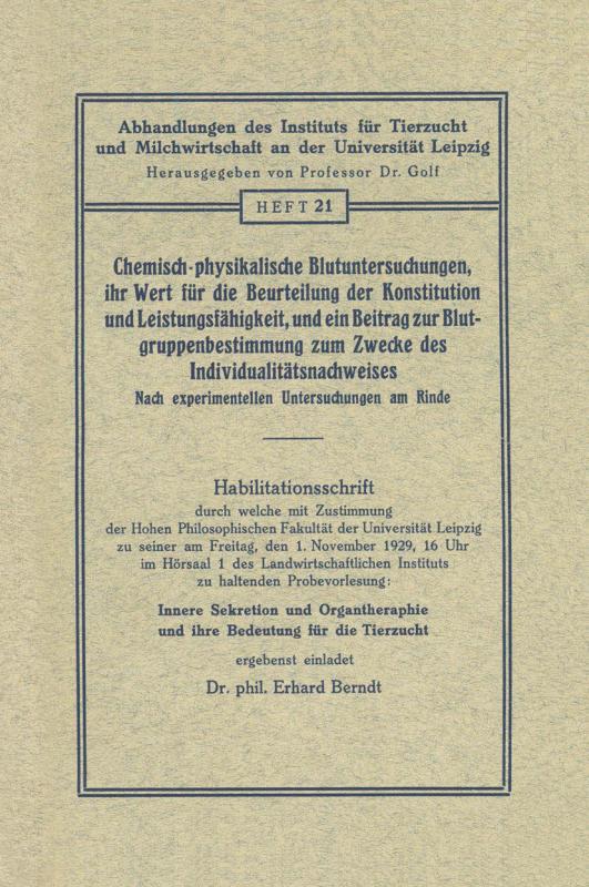 Cover-Bild Chemisch-physikalische Blutuntersuchungen, ihr Wert für die Beurteilung der Konstitution und Leistungsfähigkeit, und ein Beitrag zur Blutgruppenbestimmung zum Zwecke des Individualitätsnachweises