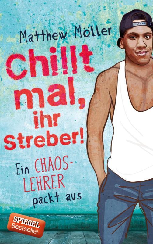 Cover-Bild Chillt mal, ihr Streber!