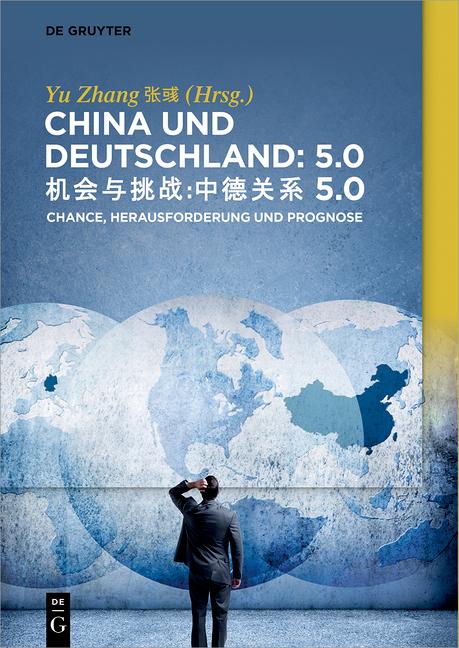 Cover-Bild China und Deutschland: 5.0 / 机会与挑战:中德关系 5.0