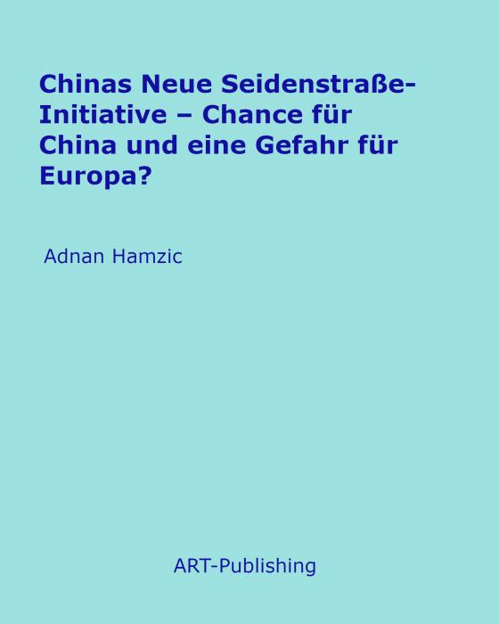 Cover-Bild Chinas Neue Seidenstraße-Initiative