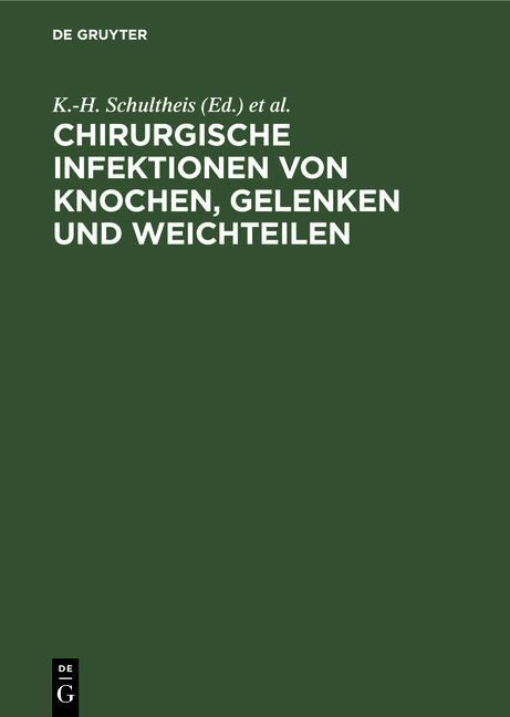 Cover-Bild Chirurgische Infektionen von Knochen, Gelenken und Weichteilen