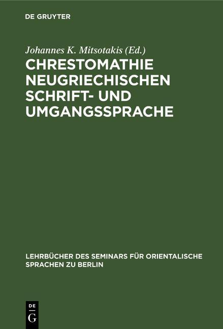 Cover-Bild Chrestomathie neugriechischen Schrift- und Umgangssprache
