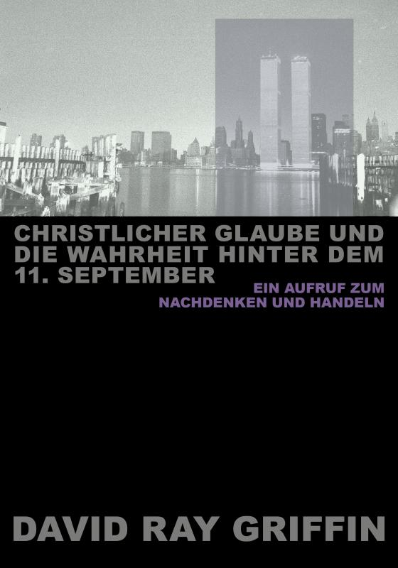 Cover-Bild Christlicher Glaube und die Wahrheit hinter dem 11. September