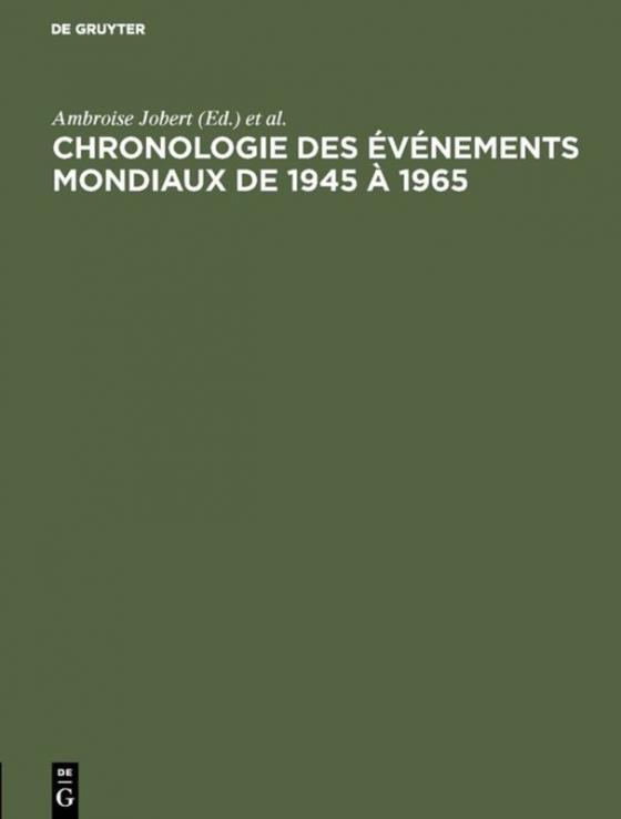 Cover-Bild Chronologie des événements mondiaux de 1945 à 1965