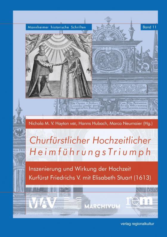 Cover-Bild Churfürstlicher Hochzeitlicher HeimführungsTriumph