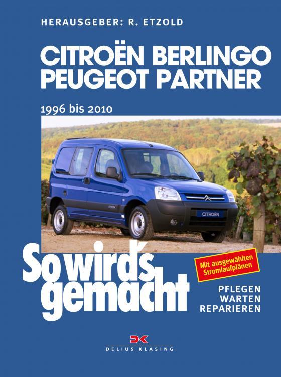 Cover-Bild Citroën Berlingo & Peugeot Partner von 1996 bis 2010
