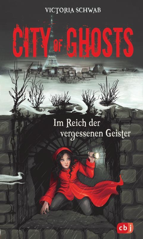 Cover-Bild City of Ghosts - Im Reich der vergessenen Geister