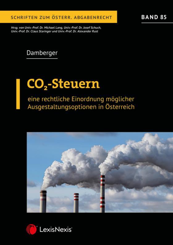 Cover-Bild CO2-Steuern – eine rechtliche Einordnung möglicher Ausgestaltungsoptionen in Österreich