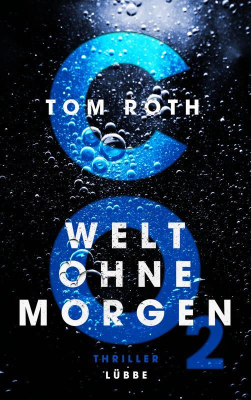 Cover-Bild CO2 - Welt ohne Morgen