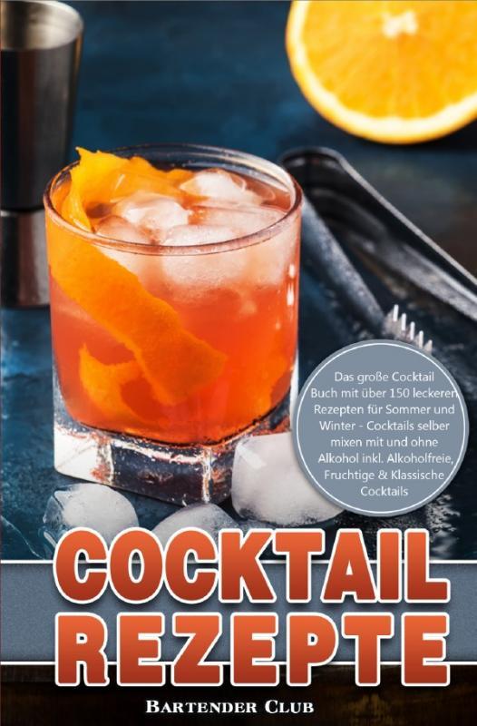 Cover-Bild Cocktail Rezepte