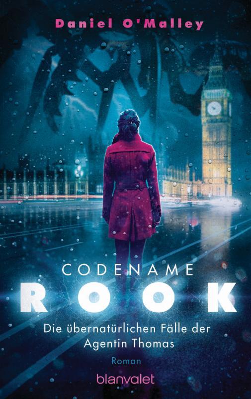 Cover-Bild Codename Rook - Die übernatürlichen Fälle der Agentin Thomas