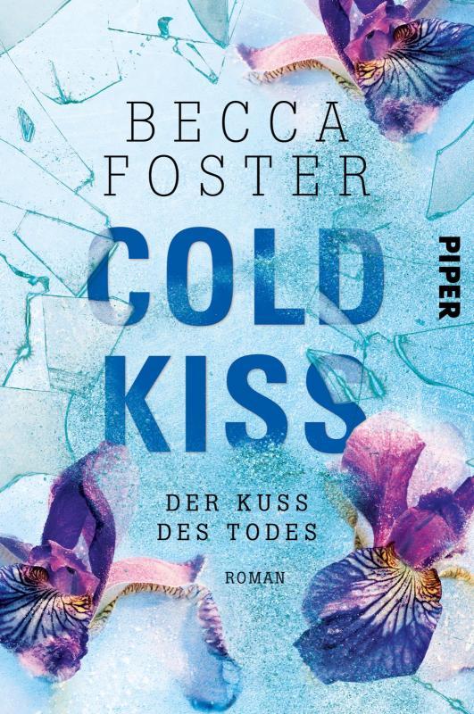 Cover-Bild Cold Kiss – Der Kuss des Todes